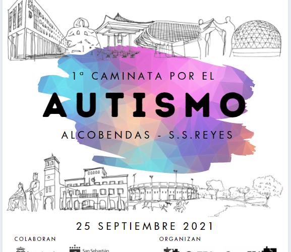 1ª Caminata por el AUTISMO ALCOBENDAS-SAN SEBASTIAN DE LOS REYES sábado 25 de septiembre
